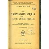 Les Marines Britanniques Dans La Seconde Guerre Mondiale. de AMIRAL SIR W.M. JAMES