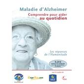 Maladie D'alzheimer - Comprendre Pour Aider Au Quotidien de Jean Montagne