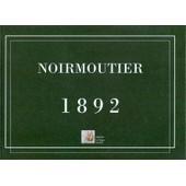 Noirmoutier 1892 de Patrick De Villepin