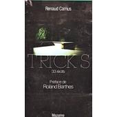 Tricks 33 R�cits Pr�face De Roland Barthes Editions Mazarine 1979 de Renaud Camus