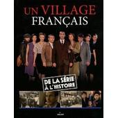 Un Village Fran�ais - De La S�rie � L'histoire de Laurent Palet