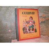 Voyage De Gulliver Au Pays Des Nains Illustrations D'emmanuel Cocard Voyage De Gulliver Au Pays Des Nains Illustrations D'emmanuel Cocard de SWIFT