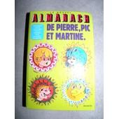 Le Nouvel Almanach De Pierre, Pic Et Martine de Jean-Pierre Enard