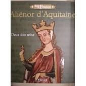 Rois De France Ali�nor D'aquitaine Deux Fois Reine de atlas