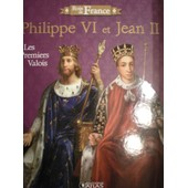Philippe Vi Et Jean Ii Rois De France de atlas