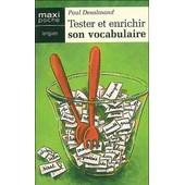 Tester Et Enrichir Son Vocabulaire de Paul D�salmand
