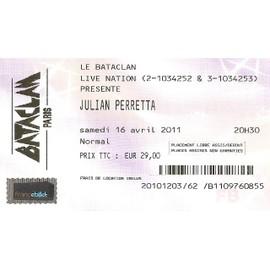 Ticket de concert Julian Perretta AU Bataclan paris du Samedi 16 avril 2011