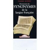 Dictionnaire Des Synonymes De La Langue Fran�aise de Pierre Ripert