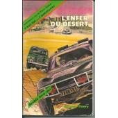 C'est Toi L'aventurier Tome 2 - L'enfer Du D�sert, Aventures Sur Le Paris-Dakar de Thiery