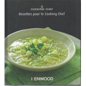 Kenwood Cooking Chef, Recettes Pour Le Cooking Chef de Kenwood