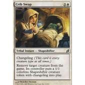 �change Au Berceau ( Crib Swap ) - Magic Mtg