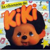 La Chanson De Kiki - Bourtayre Chandenat