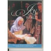 Joy To The World La Joie Pour Le Monde de Collectif