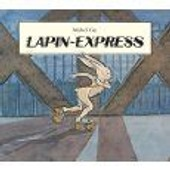 Lapin-Express de MICHEL GAY