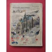 Histoire Illustr�e De Metz de Ren� Bour