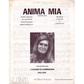 Partition Dalida. Anima Mia 1973, ( I Cugini di campagna) par A.de Santis, F.Paulin & I.Michetti (Paroles françaises Boris Bergman); photo n&b, fond blanc/