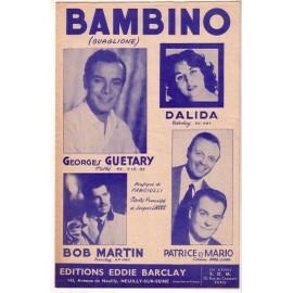 Partition Dalida, Georges Guétary, Bob Martin, Patrice & Mario.Bambino, 4p 1956 (Guaglione) par Fanciulli (musique); Paroles françaises Jacques Larue; Italiennes Nisa