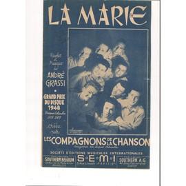 La Marie ( 1947) créée par Les Compagnons de la Chanson