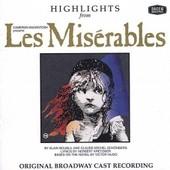 Les Miserables-Highlights - Original Broadway Cast