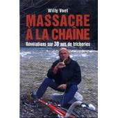 Massacre A La Chaine de willy voet