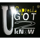 Cappella U Got 2 Know