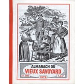 Almanach Du Vieux Savoyard 23 �me Ann�e 1979