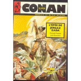 Super Conan N� 11 : L'ep�e De Jergaz Zada