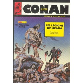 Super Conan N� 24 : Les L�gions De M�ara