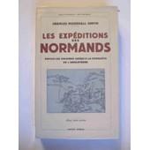 Les Expeditions Des Normands Depuis Les Origines Jusqu'a La Conquete De L'angleterre de MARSHALL SMITH CHARLES