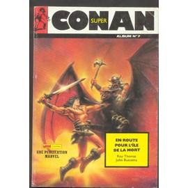 Super Conan N� Album N�7 : En Route Pour L'ile De La Mort - Reliure Des N� 19-20-21