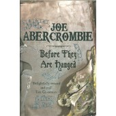 Before They Are Hanged First Law Book 2 de Joe Abercrombie