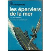 Les �perviers De La Mer. de j.e. macdonnell
