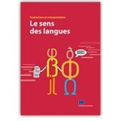 Traduction Et Interpr�tation : Le Sens Des Langues de Collectif