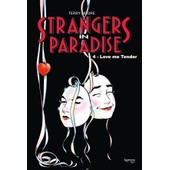 Strangers In Paradise 4 - Love Me Tender de Terry Moore