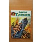Super Tarzan Bimestriel N� 20 Premi�re S�rie de Edgar Rice BURROUGHS