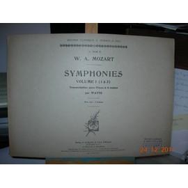 Mozart : Symphonies volume 1 (1à3) transcription pour piano à 4 mains.