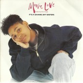 It's A Shame (My Sister) (Love / Steele / Wonder / Garrett / Wright) / It's A Shame (My Sister) (Cool As Mix) (Love / Steele / Wonder / Garrett / Wright) - Monie Love Featuring True Image