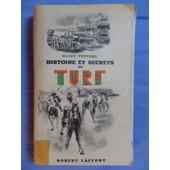 Histoire Et Secrets Du Turf de Henry Th�tard