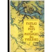 L'atlas Des Pays Et Paysages Des Yvelines de mazas Alain