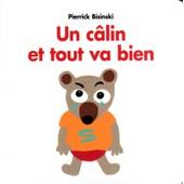 Un C�lin Et Tout Va Bien de Pierrick Bisinski