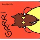 Grrr ! de Jean Maubille