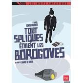 Tout Spliques �taient Les Borogoves de Daniel Le Comte