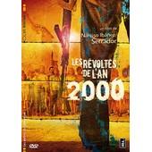Les R�volt�s De L'an 2000 - �dition Collector de Narciso Ib��ez Serrador