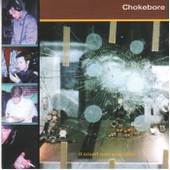 It Could Run Your Day - Chokebore