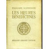 Les Heures Benedictines. de �douard schneider