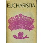 Eucharistia Encyclop�die Populaire Sur L'eucharistie de MAURICE BRILLANT