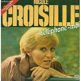 Disque Vinyle 33t Telephone-Moi, la Geronne, J'ai Besoin de Toi J'ai Besoin de Lui, Il Faut du Talent, L'ete, la Vie Facile, Toi Tu Faisais Partie de Ma Vie, Laisse L'oiseau, le Garcon Que ...