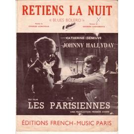 Partition Johnny Hallyday, Catherine Deneuve: Retiens la nuit (Blues Bolero) 4p 1962 paroles Charles Aznavour, Musique Georges Garvarentz; photos n&b; titres rouges