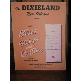 The Dixieland New Orleans Book 2. Famous Blues, Stomps, and Ragtime