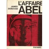 L'affaire Abel de James Donovan